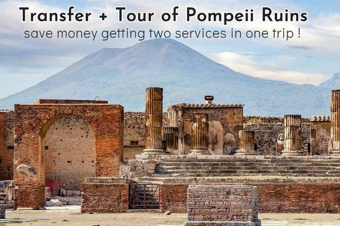 Private transfer from Sorrento to Naples with tour of Pompeii Ruins